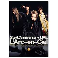 L'Arc~en~Ciel – 25th L'Anniversary LIVE CD1 - L'Arc ~ en ~ Ciel