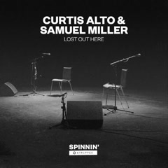 Lost Out Here (Acoustic Version) - Curtis Alto, Samuel Miller