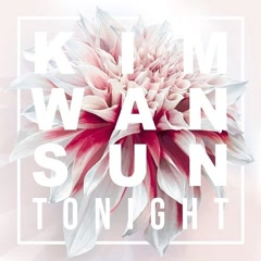 Tonight (Single) - Kim Wan Sun