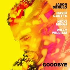 Goodbye (Single) - Jason Derulo, David Guetta