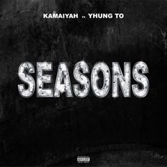 Seasons (Single) - Kamaiyah