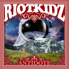 ANTIDOTE - Riot Kidz