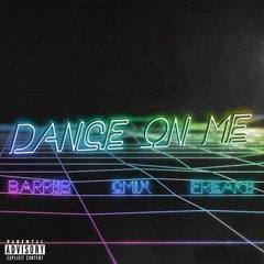 Dance On Me (Single)