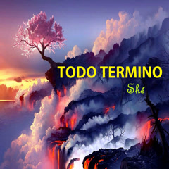 Todo Termino (Single) - Shé