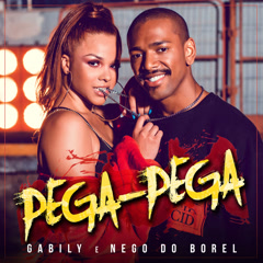 Pega Pega (Single) - Gabily, Nego Do Borel
