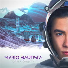 Otra Órbita - Mario Bautista