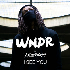 I See You (Single) - WNDR, Taliwhoah