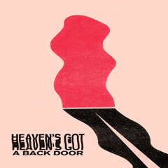 Heaven's Got A Back Door (Single) - Dead Sara