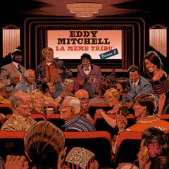 La Même Tribu (Vol. 2) - Eddy Mitchell