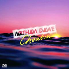 Cheatin' (Single) - Nathan Dawe