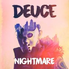 Nightmare (EP) - Deuce