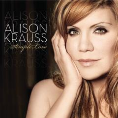 Simple Love - Alison Krauss