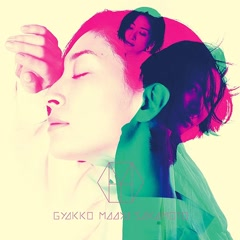 Gyakko - Maaya Sakamoto