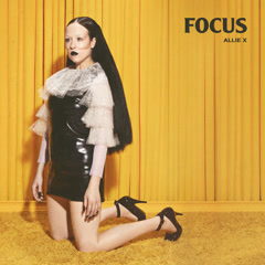 Focus (Single) - Allie X
