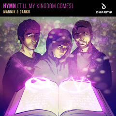 Hymn (Till My Kingdom Comes) (Single)