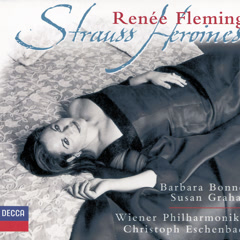 Reneé Fleming - Strauss Heroines