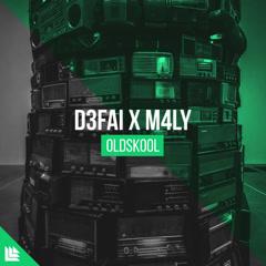 Oldskool (Single) - D3FAI, M4LY