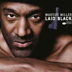 Laid Black - Marcus Miller