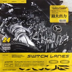 Switch Lanes (Single) - Don Mills