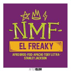 Nmf (Single) - El Freaky, Afro Bros, Feid, Apache, Toby Letra, Stanley Jackson