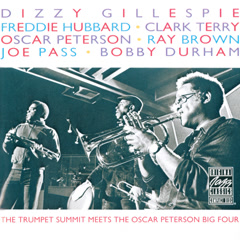 The Trumpet Summit Meets The Oscar Peterson Big Four - Dizzy Gillespie,Freddie Hubbard,Clark Terry,Oscar Peterson,Joe Pass
