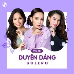Duyên Dáng Bolero Vol 10 - Various Artists