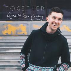 Together (Single) - Ryan O'Shaughnessy