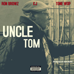 Uncle Tom (Single)