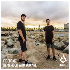 Remember Who You Are (Single) - Firebeatz