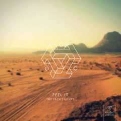 Feel It (Single) - The Tech Thieves