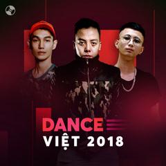 Nhạc Dance Việt 2018