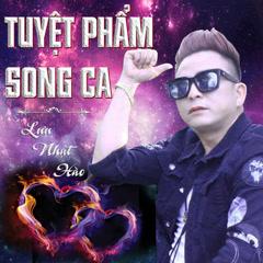 Tuyệt Phẩm Song Ca - Lưu Nhật Hào