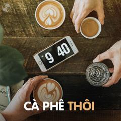 Cà Phê Thôi! - Various Artists
