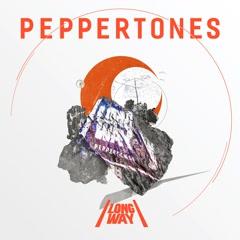 Long Way - Peppertones
