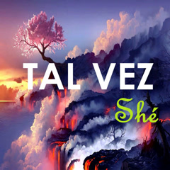 Tal Vez Shé (Single) - Shé