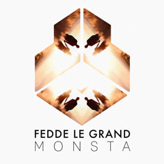 Monsta (Single) - Fedde Le Grand