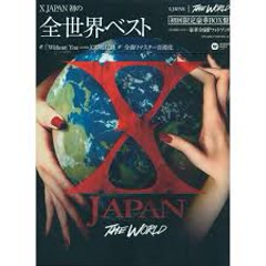 The World: X Japan Hatsu no Zensekai Best CD2 - X Japan