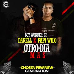 Otro Día Más (Single) - Darell, Papi Wilo, Boy Wonder Cf