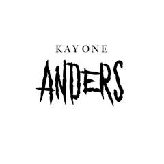 ANDERS (Singles) - Kay One