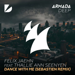 Dance With Me (Sebastien Remix)