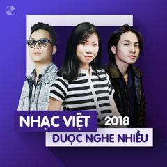 Nhạc Việt Được Nghe Nhiều Năm 2018