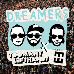 Dreamers (Single) - TooManyLeftHands, Hedegaard
