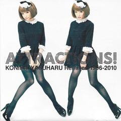 ATTRACTIONS! KONISHI YASUHARU Remixes 1996-2010 CD2