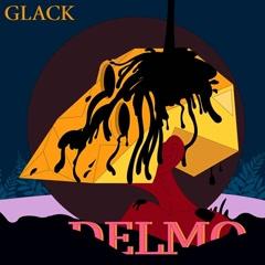 GLACK (EP) - Del.Mo