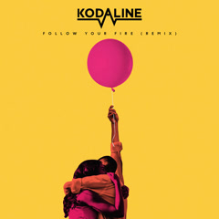 Follow Your Fire (Syn Cole Remix) - Kodaline