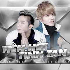 Tiền Hết Tình Tan (Single) - Khánh Đơn, Tào Lữ Phụ