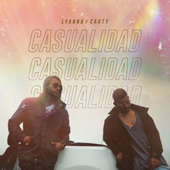 Casualidad (Single) - Lyanno, Cauty