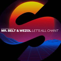Let's All Chant (Single) - Mr Belt & Wezol