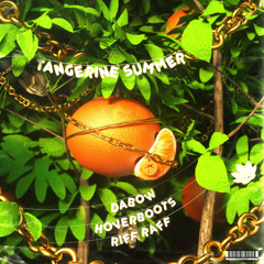 Tangerine Summer (Single) - Dabow, Hoverboots