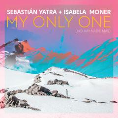 My Only One (No Hay Nadie Más) (Single)